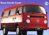 """Depois de 40 anos de lançada, a Kombi recebe sua mais profunda transformação; na imagem, capa do folder de lançamento do modelo """"de luxo"""" Carat."""
